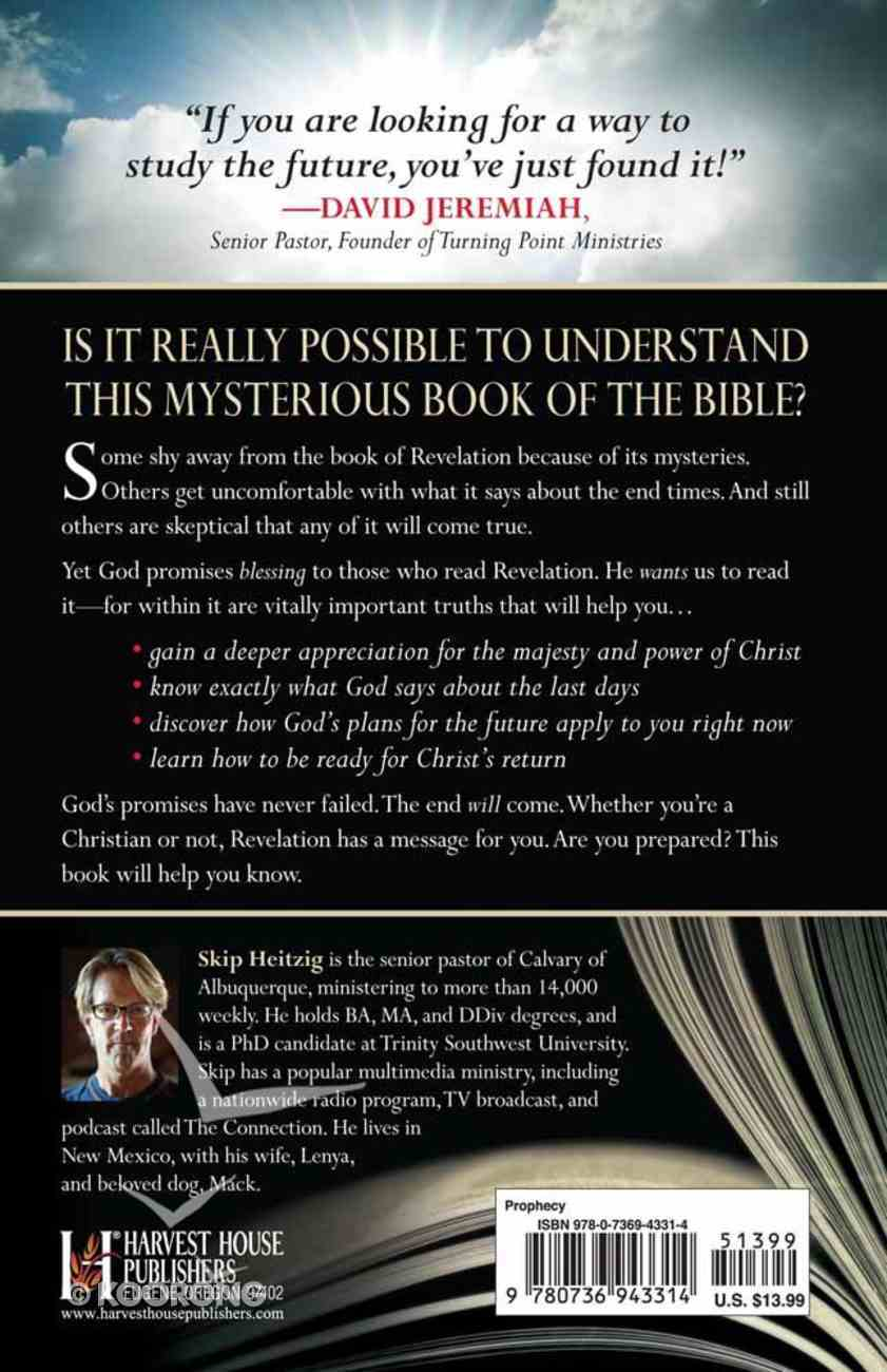 You Can Understand the Book of Revelation: Exploring It's Mystery and Message Paperback
