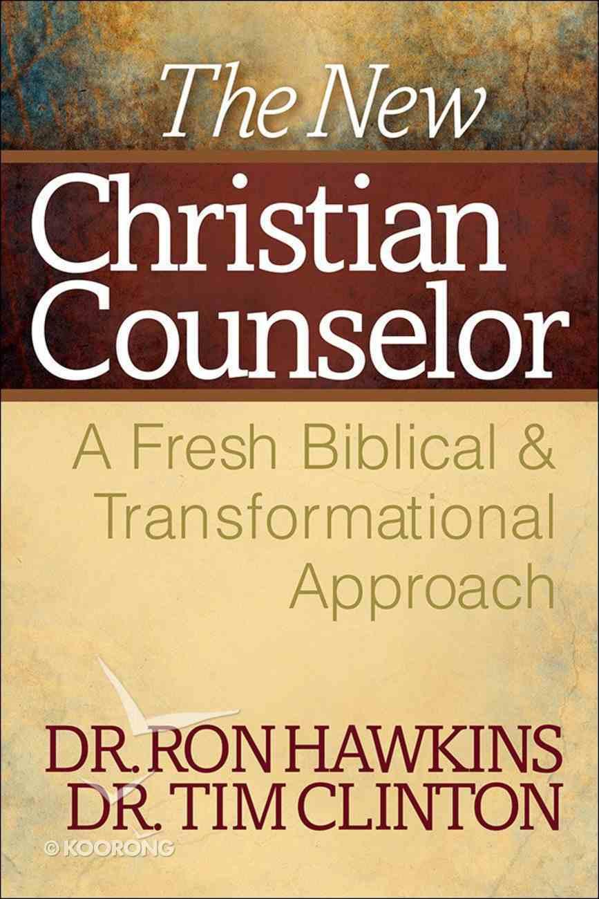 The New Christian Counselor Hardback