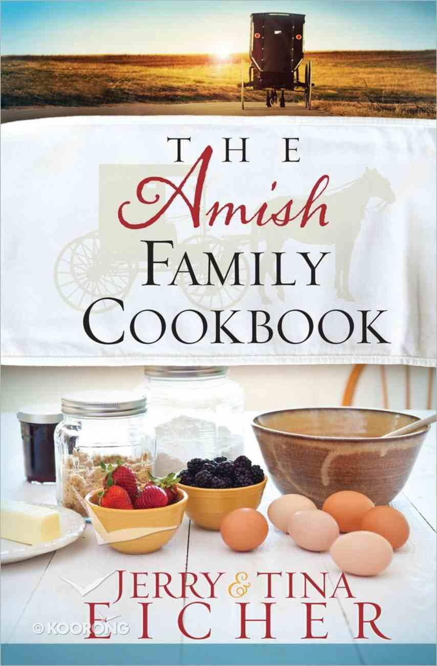 The Amish Family Cookbook Paperback