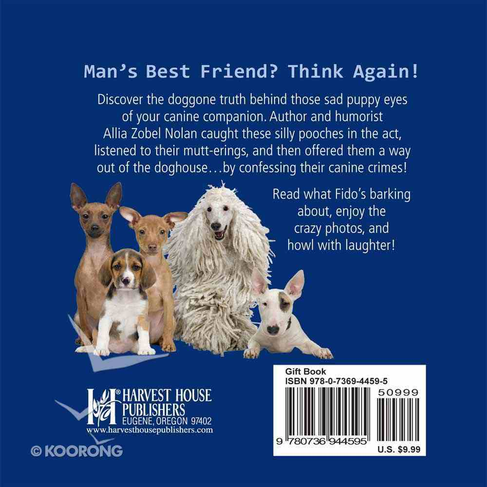 Dog Confessions Hardback