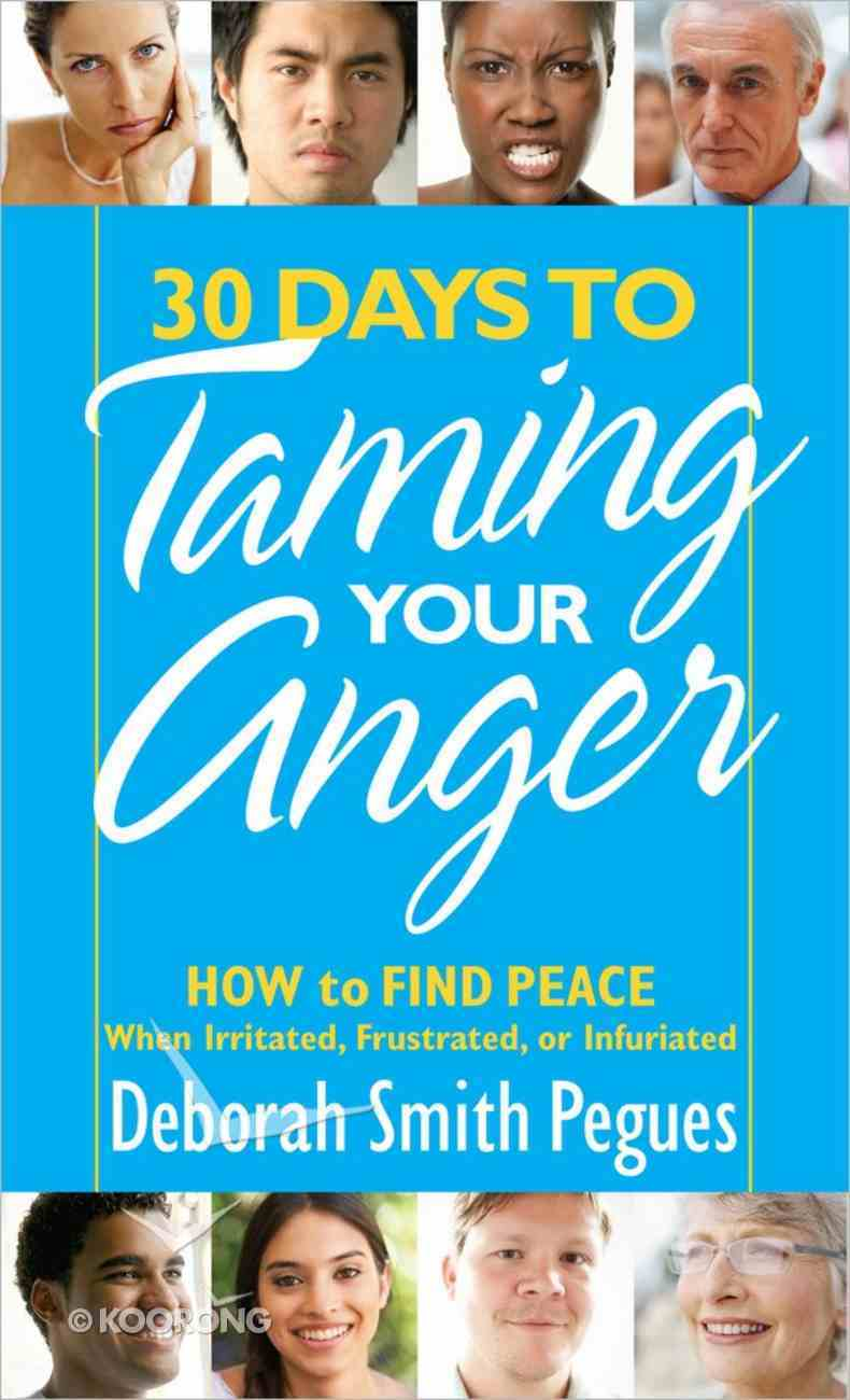 30 Days to Taming Your Anger Paperback