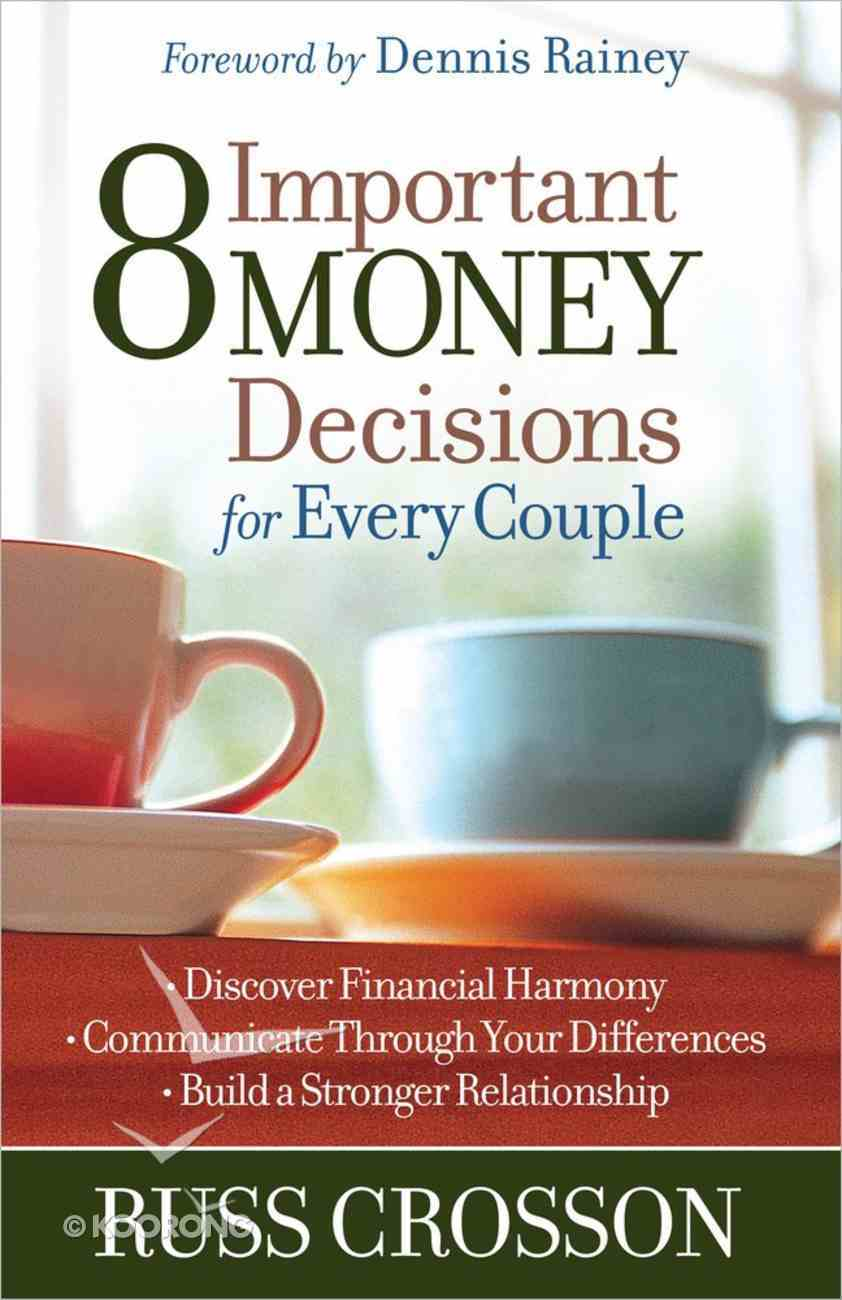 8 Important Money Decisions For Every Couple Paperback
