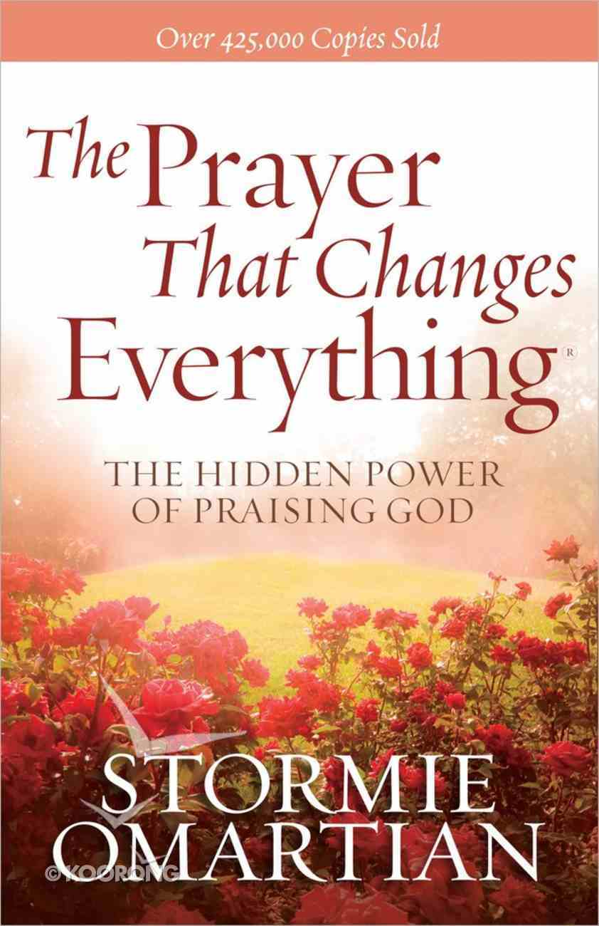 The Prayer That Changes Everything Paperback
