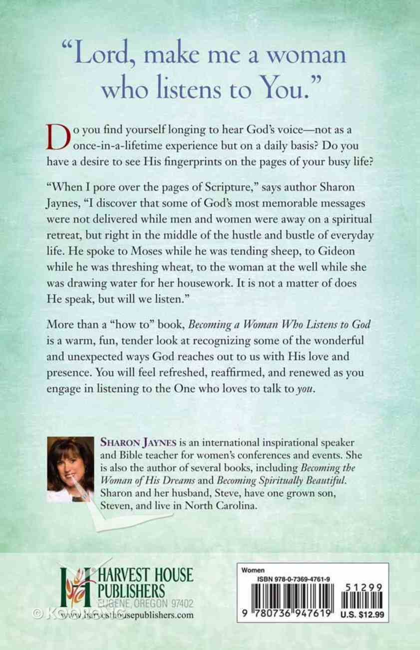 Becoming a Woman Who Listens to God Paperback