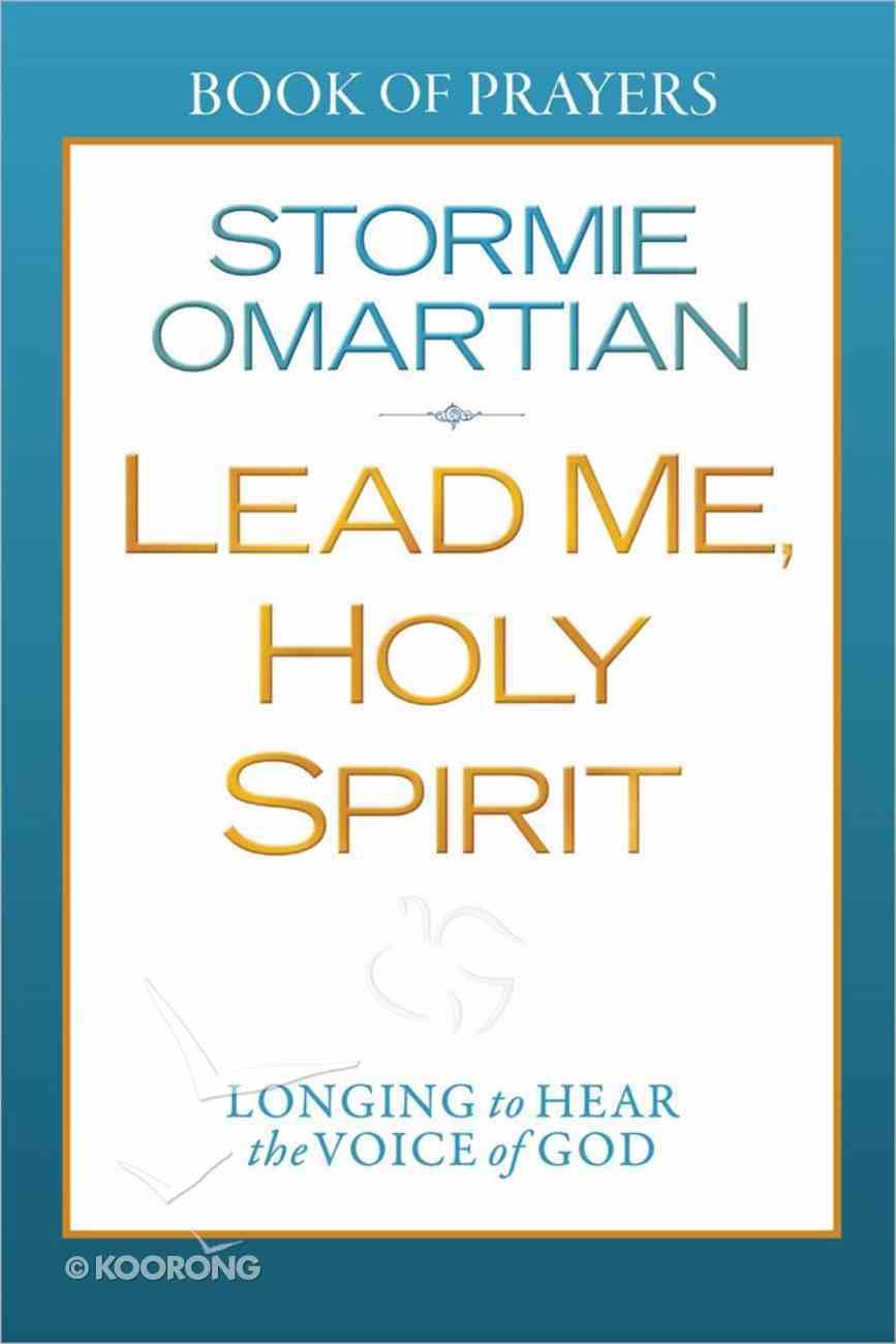 Lead Me, Holy Spirit (Book Of Prayers Series) Paperback