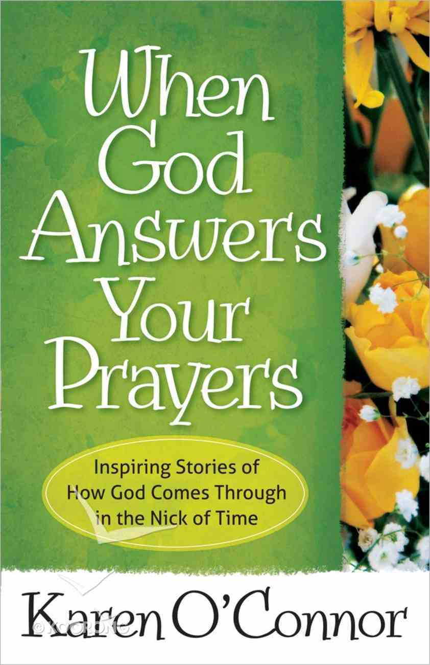 When God Answers Your Prayers Paperback