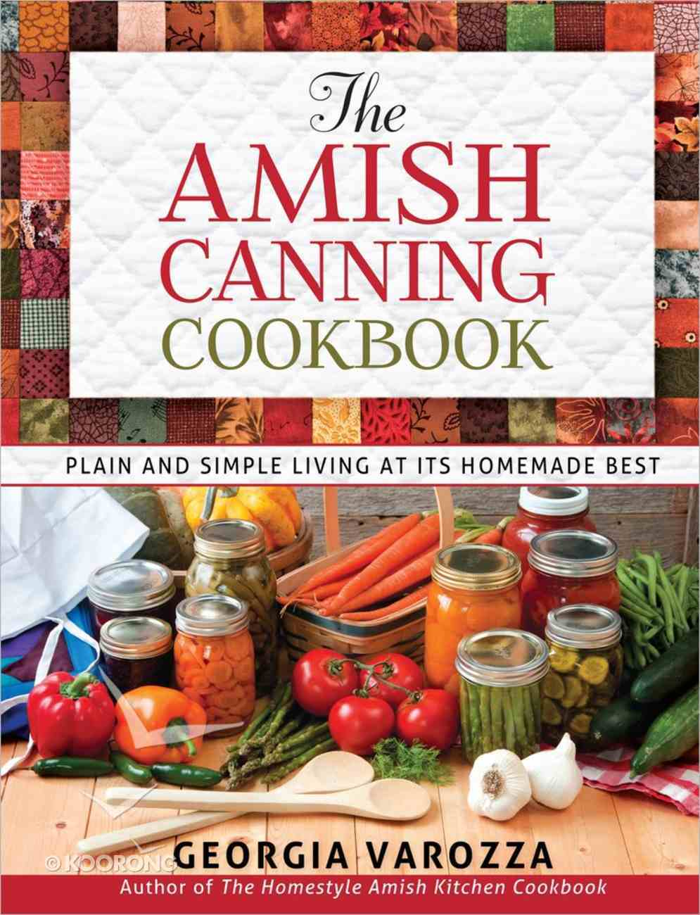 The Amish Canning Cookbook Spiral