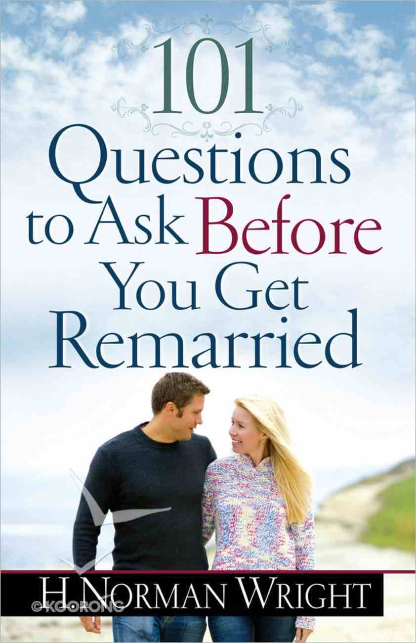 101 Questions to Ask Before You Get Remarried Paperback