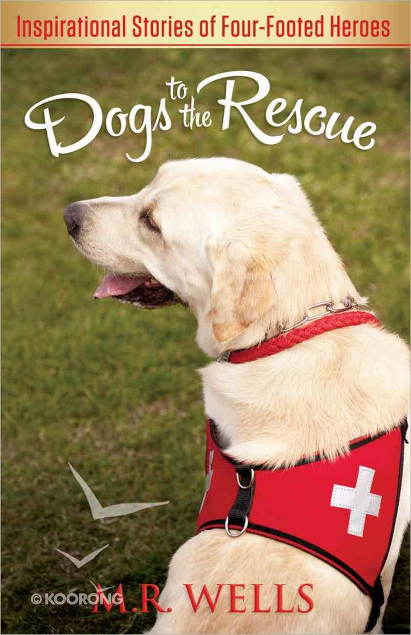 Dogs to the Rescue Paperback