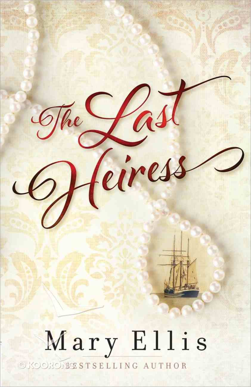 The Last Heiress Paperback