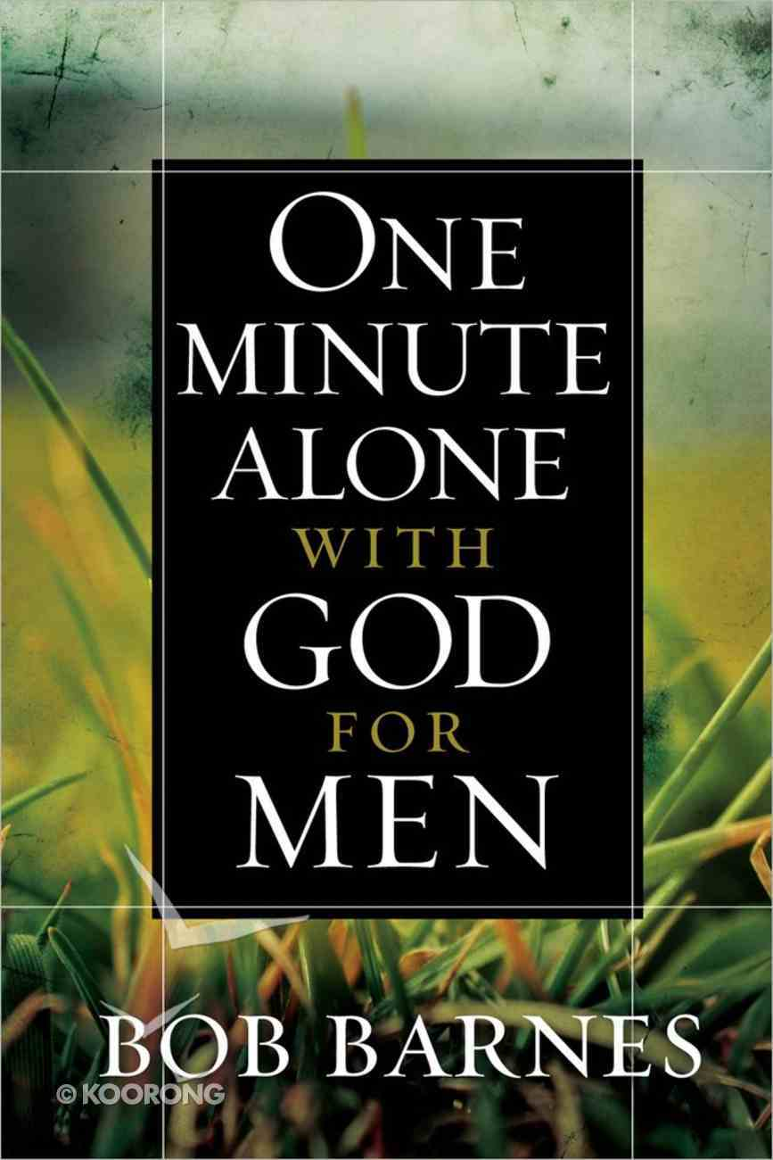 One Minute Alone With God For Men Hardback