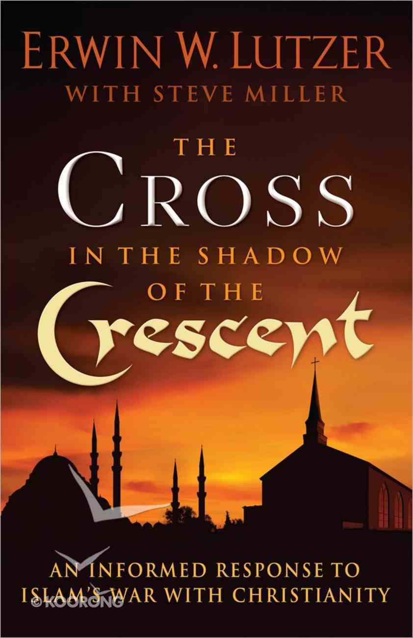 Cross in the Shadow of the Crescent Paperback