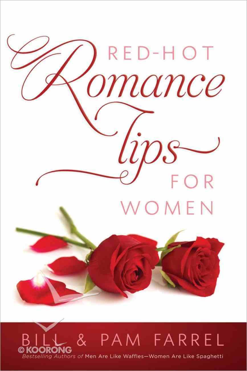 Red-Hot Romance Tips For Women Paperback
