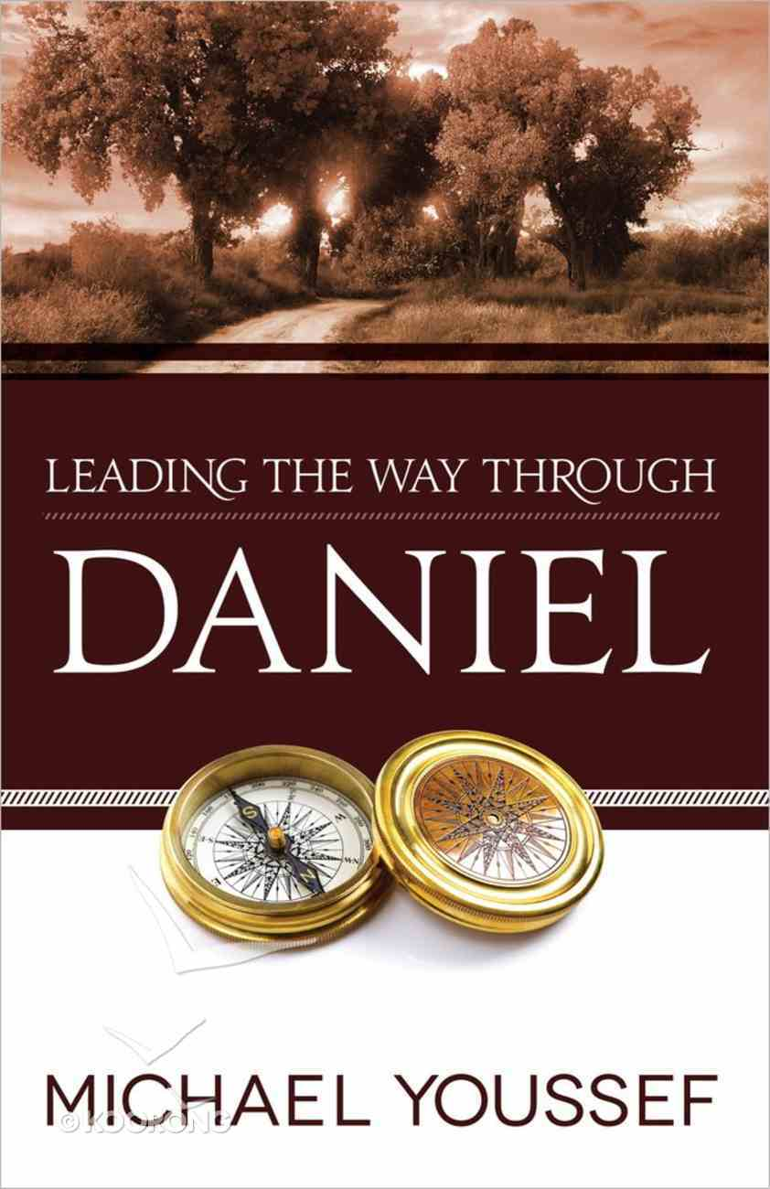 Daniel (Leading The Way Through The Bible Series) Paperback