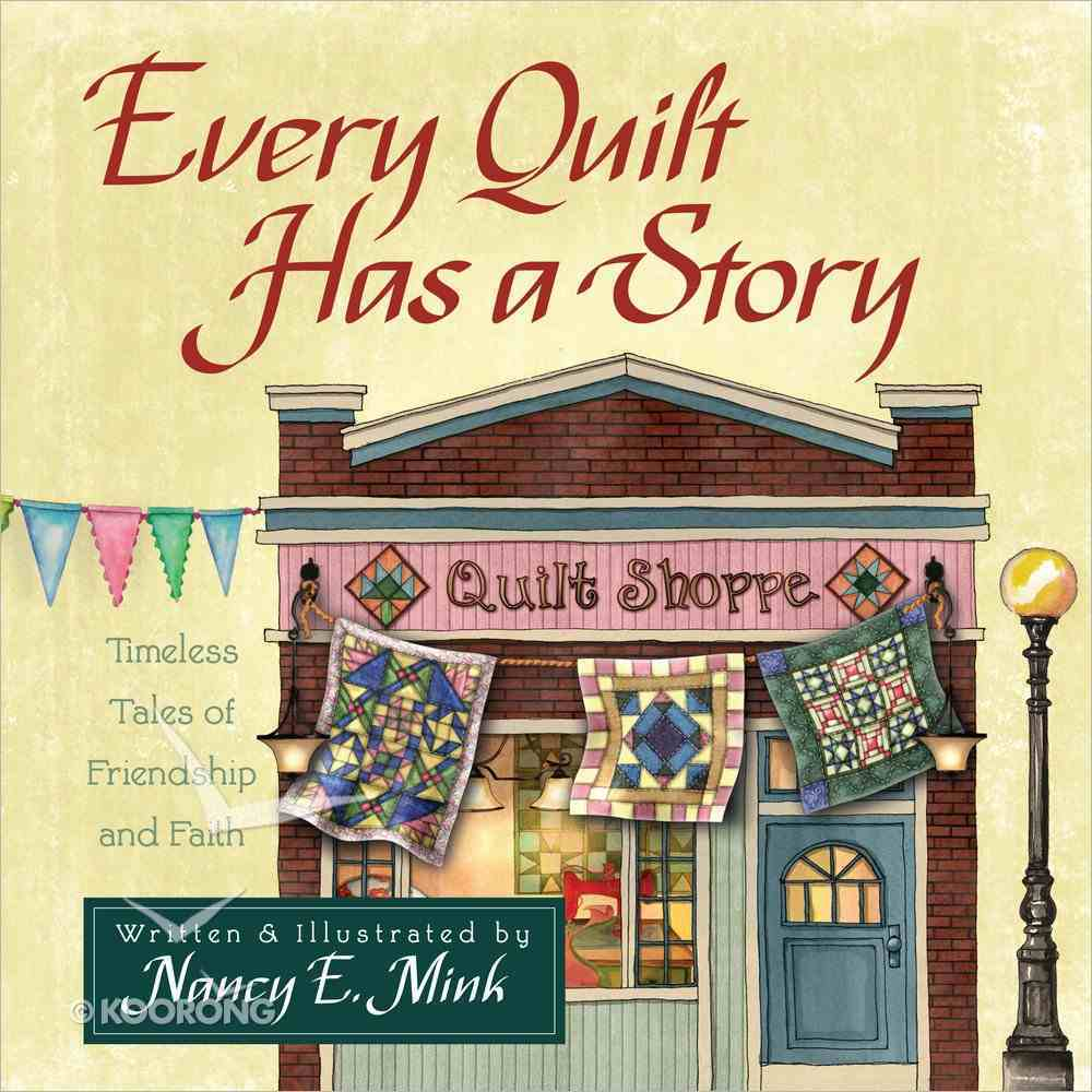 Every Quilt Has a Story Hardback