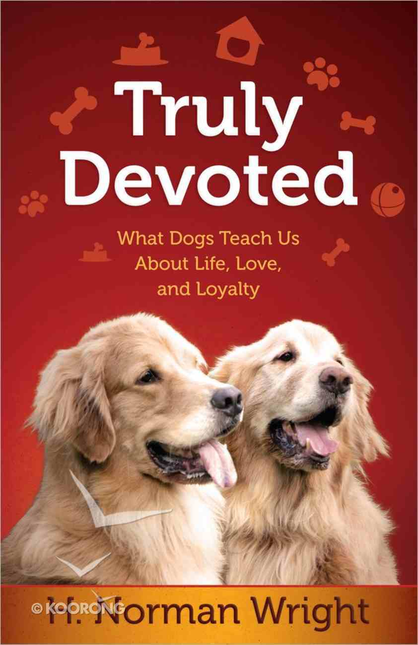 Truly Devoted Paperback