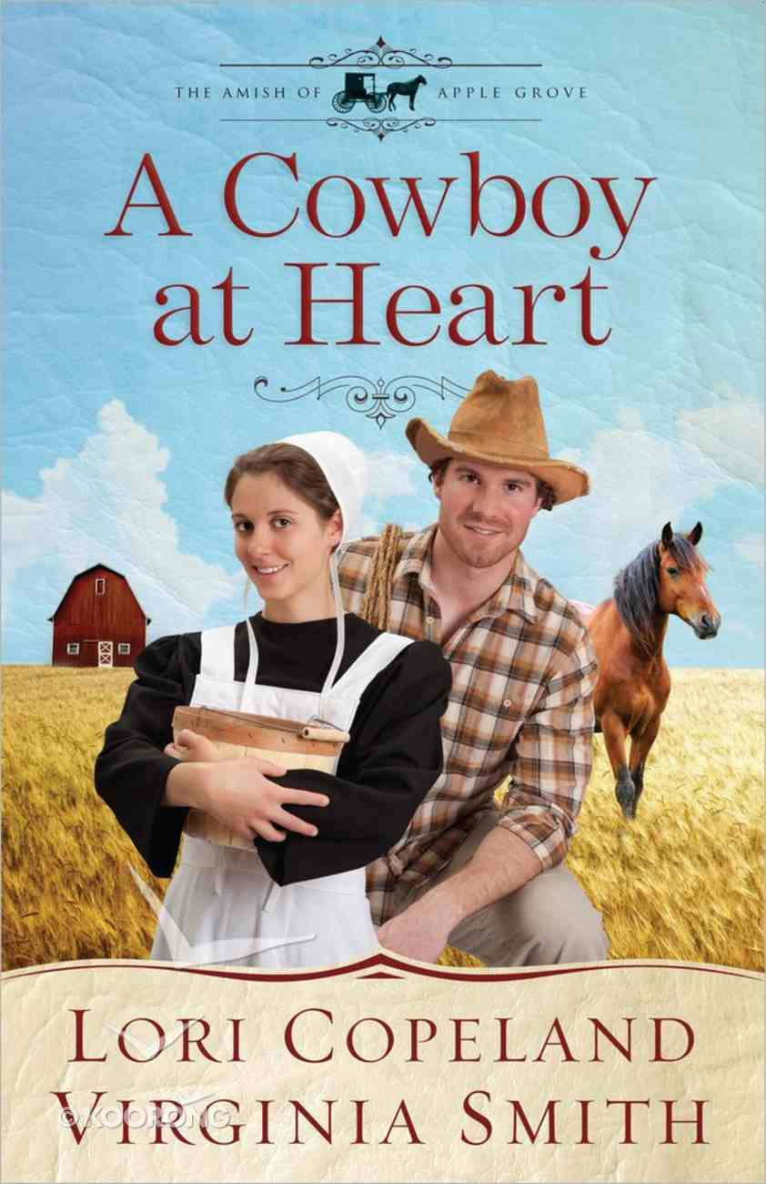 A Cowboy At Heart (#03 in The Amish Of Apple Grove Series) Paperback