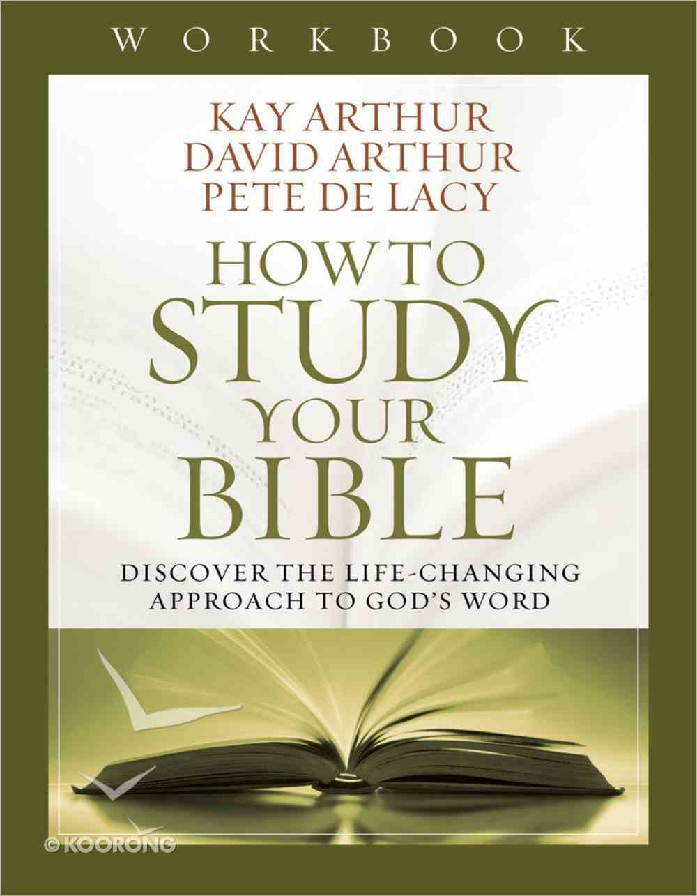 How to Study Your Bible (Workbook) Paperback