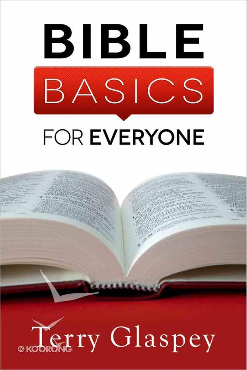 Bible Basics For Everyone Paperback