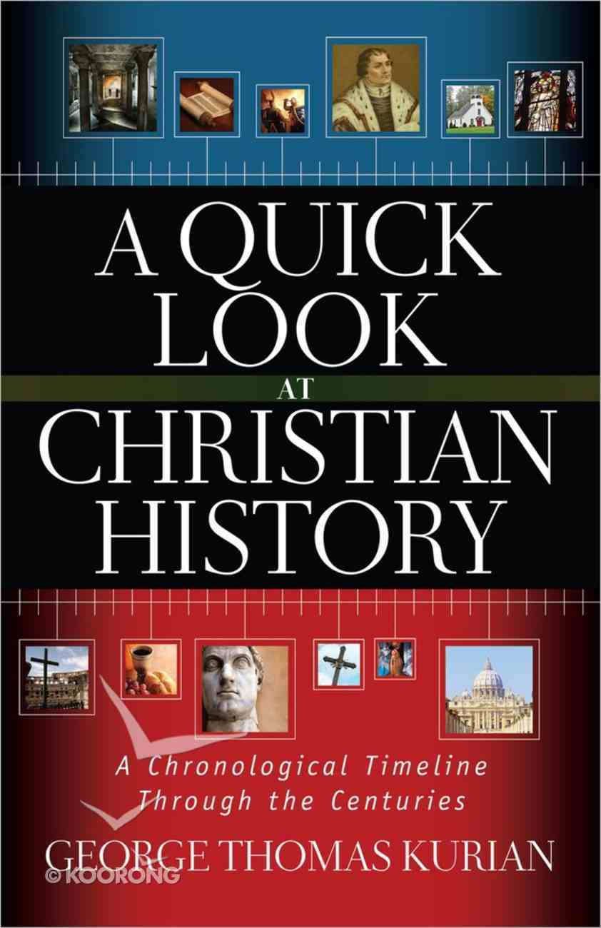 A Quick Look At Christian History Paperback