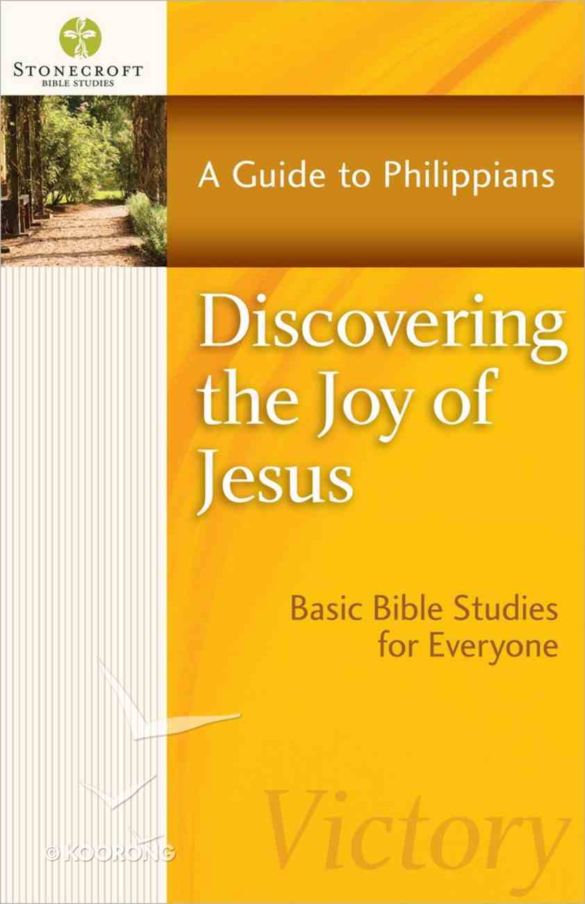 Stonecroft: Discovering the Joy of Jesus (Stonecroft Bible Studies Series) Paperback