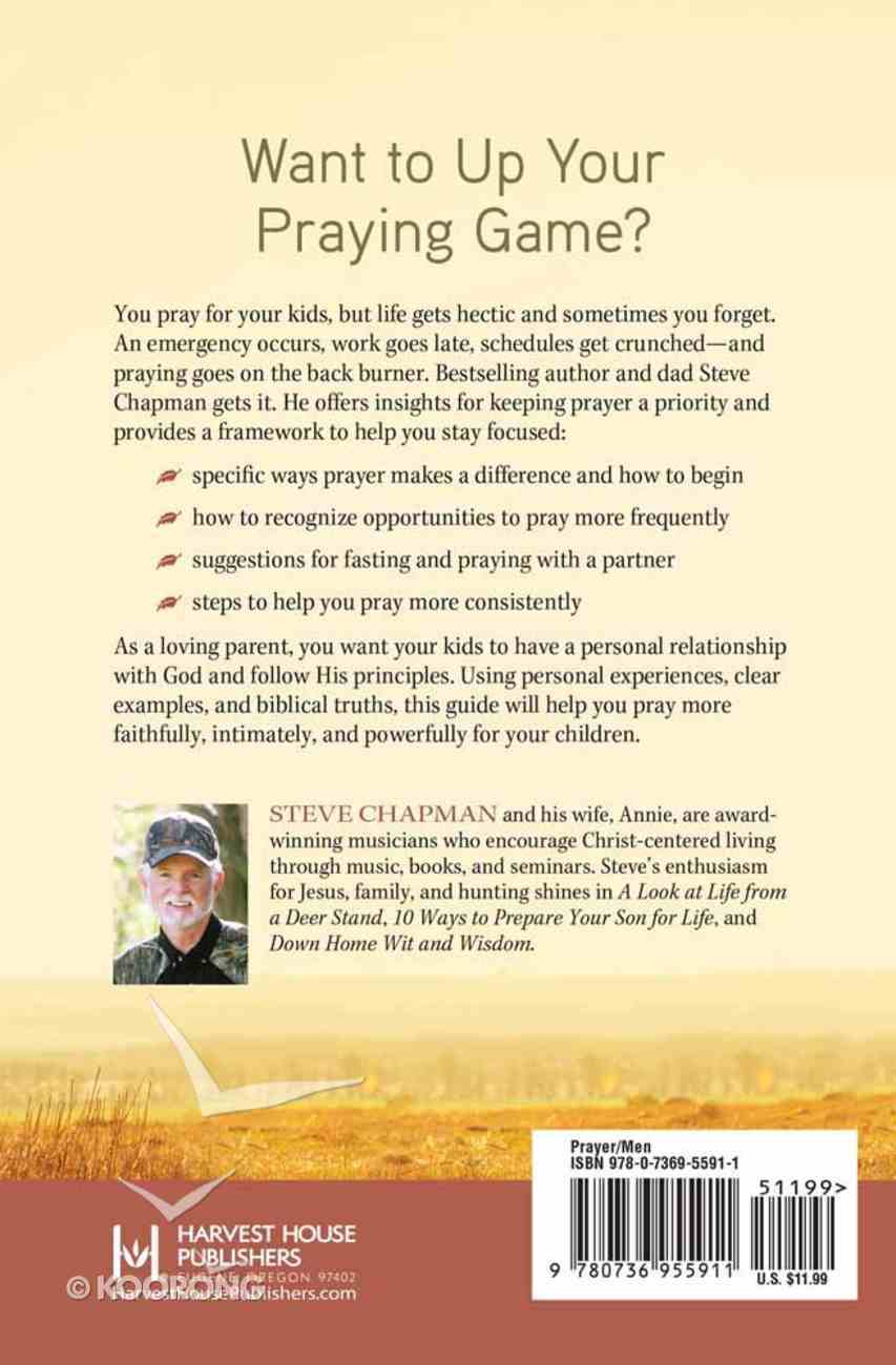 A Dad's Guide to Praying For His Kids Paperback