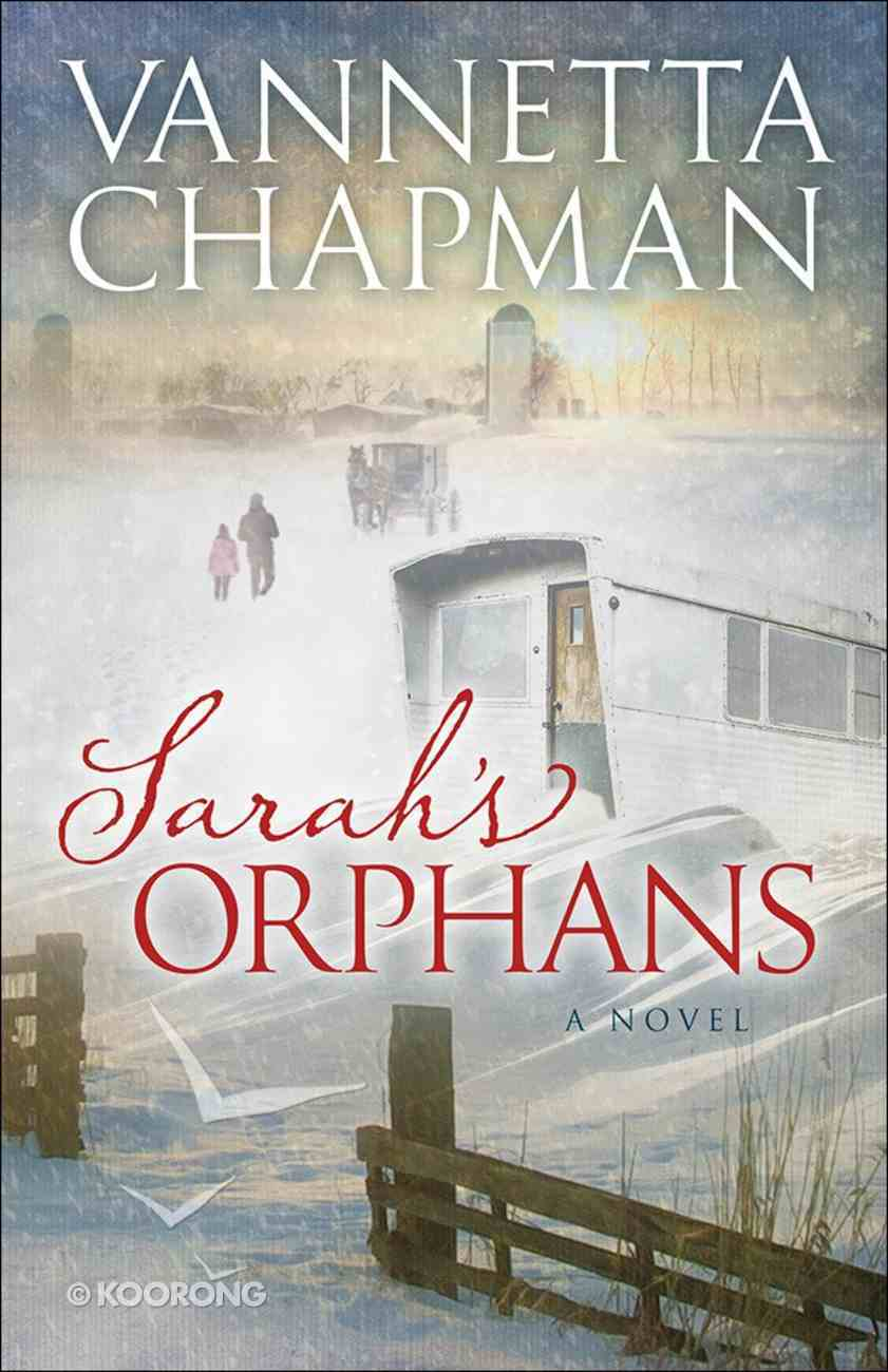 Sarah's Orphans (#03 in The Plain & Simple Miracles Series) Paperback