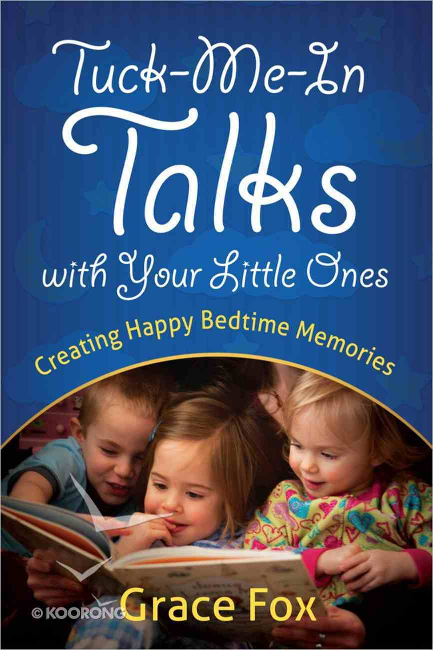 Tuck-Me-In Talks With Your Little Ones Paperback