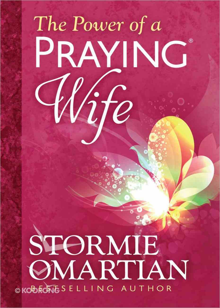 The Power of a Praying Wife (Deluxe Edition) Hardback