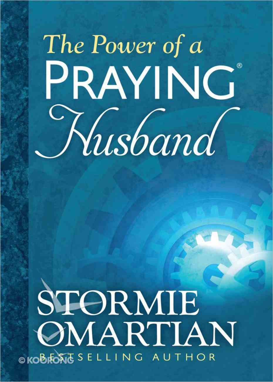 The Power of a Praying Husband (Deluxe Edition) Hardback