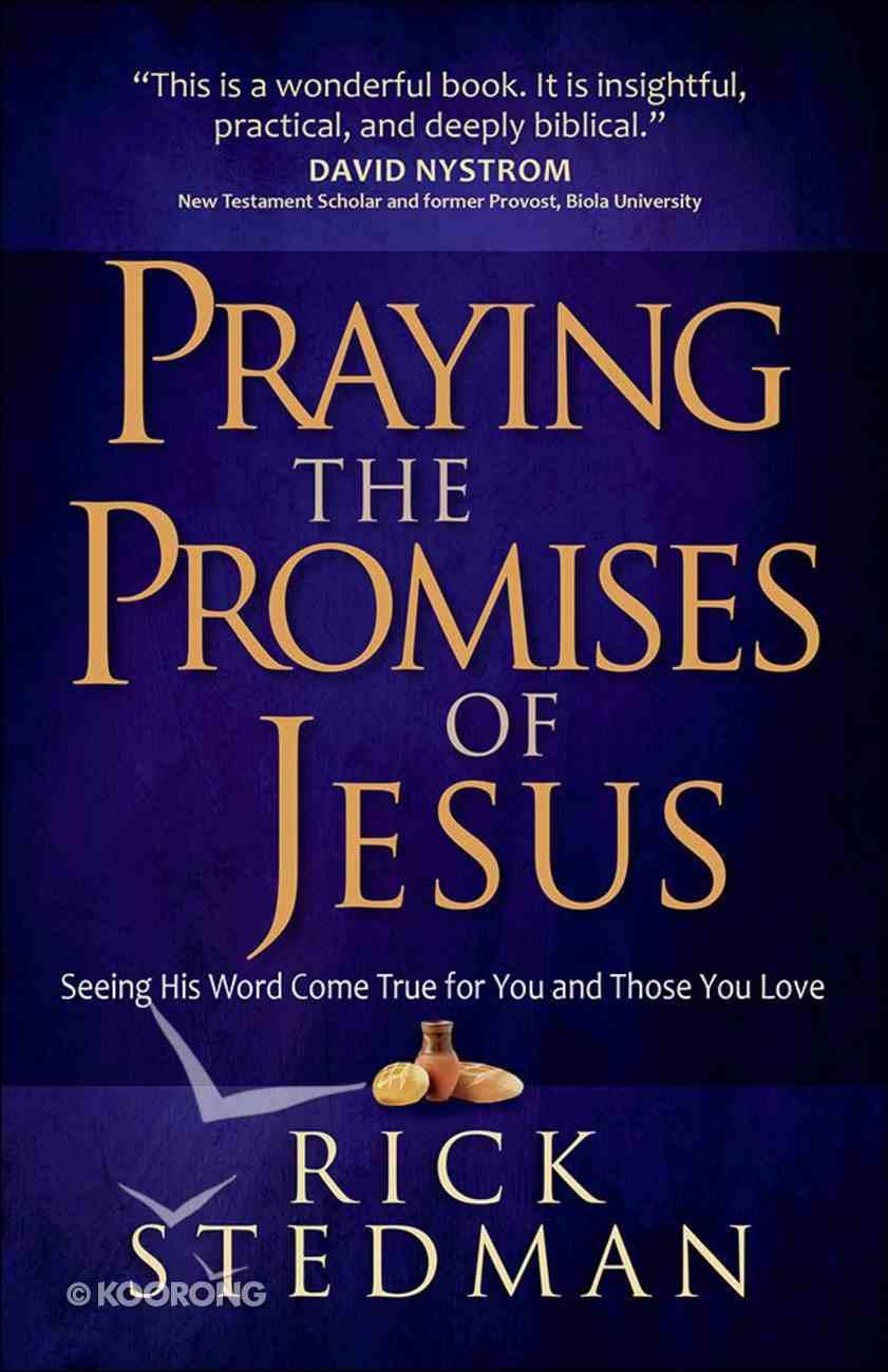Praying the Promises of Jesus Paperback