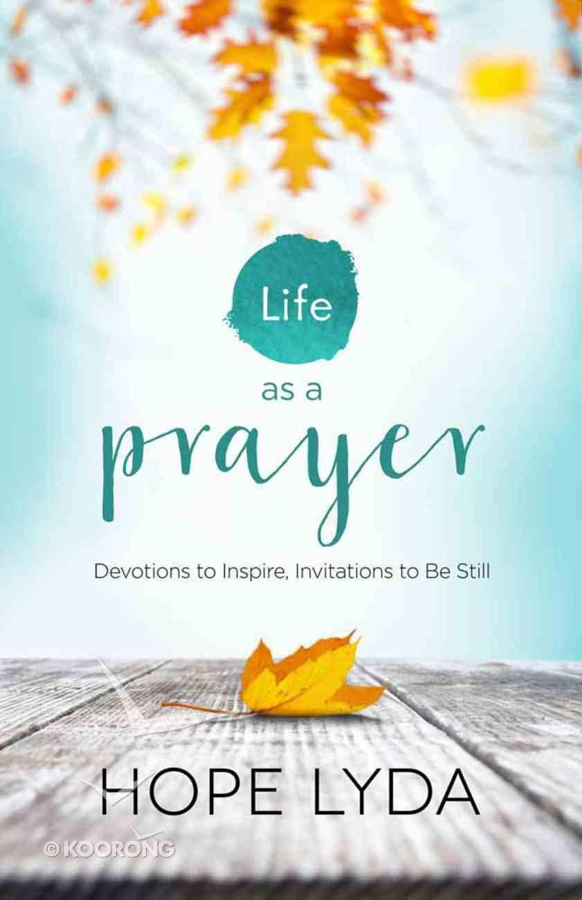 Life as a Prayer Paperback