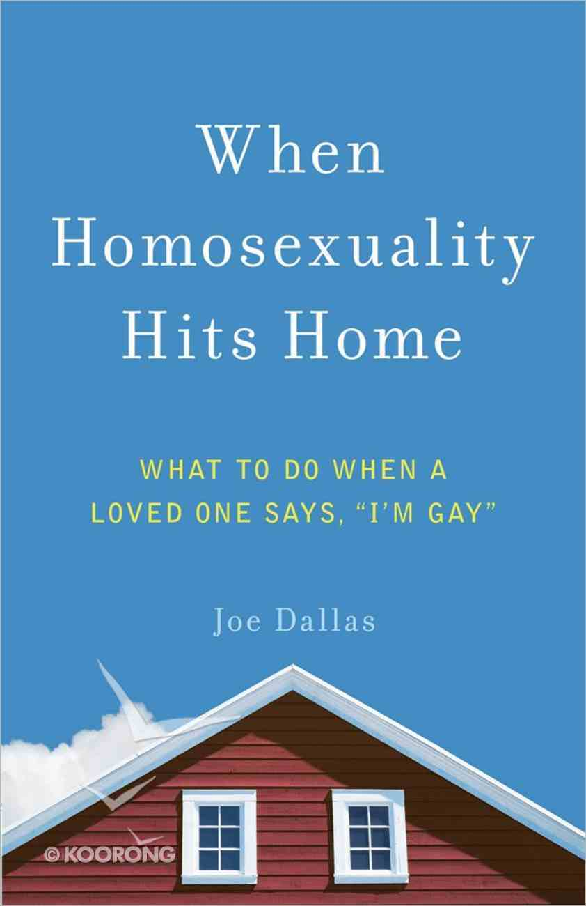 When Homosexuality Hits Home Paperback