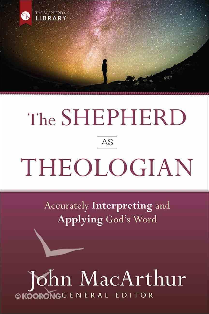 The Shepherd as Theologian Hardback