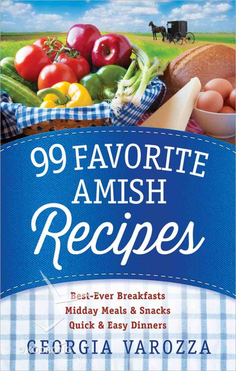 99 Favorite Amish Recipes Spiral