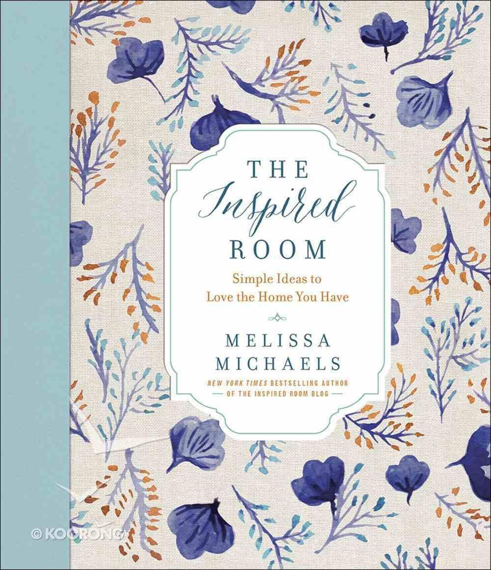 The Inspired Room Hardback