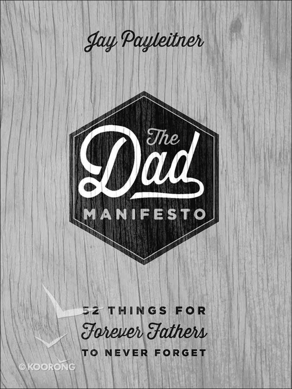 The Dad Manifesto Hardback