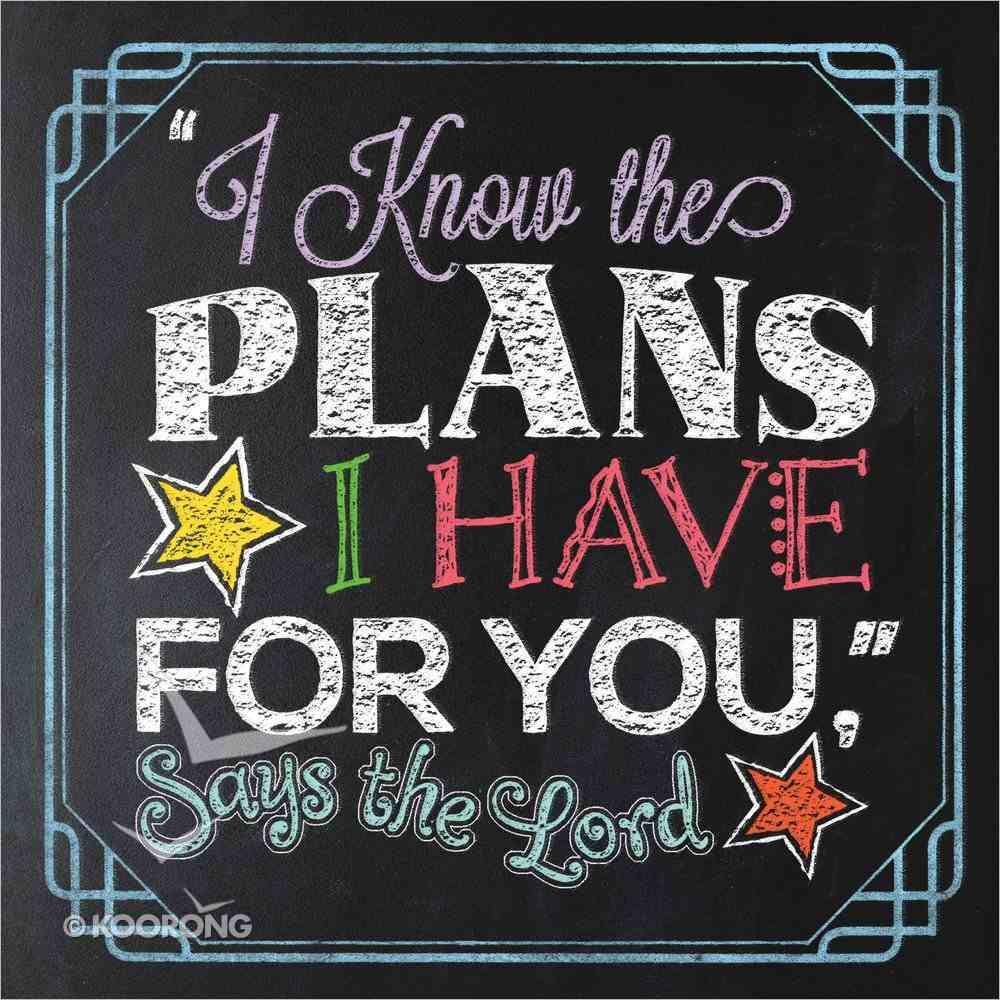 """""""I Know the Plans I Have For You,"""" Says the Lord Hardback"""
