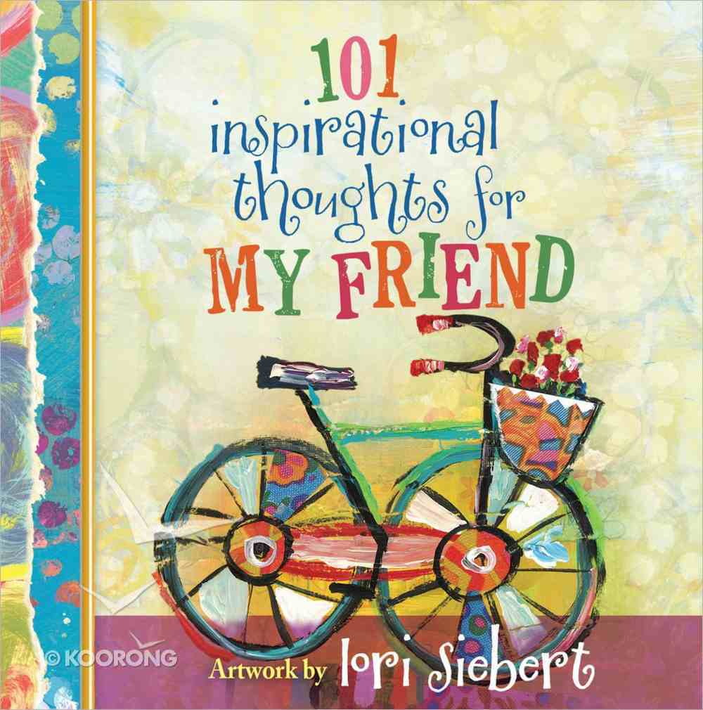 101 Inspirational Thoughts For My Friend Hardback