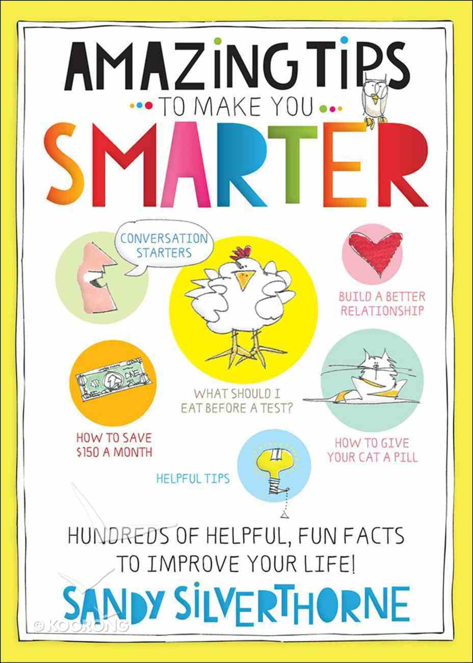 Amazing Tips to Make You Smarter Paperback