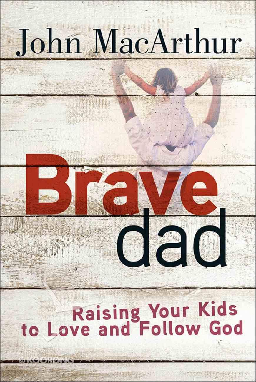 Brave Dad Paperback