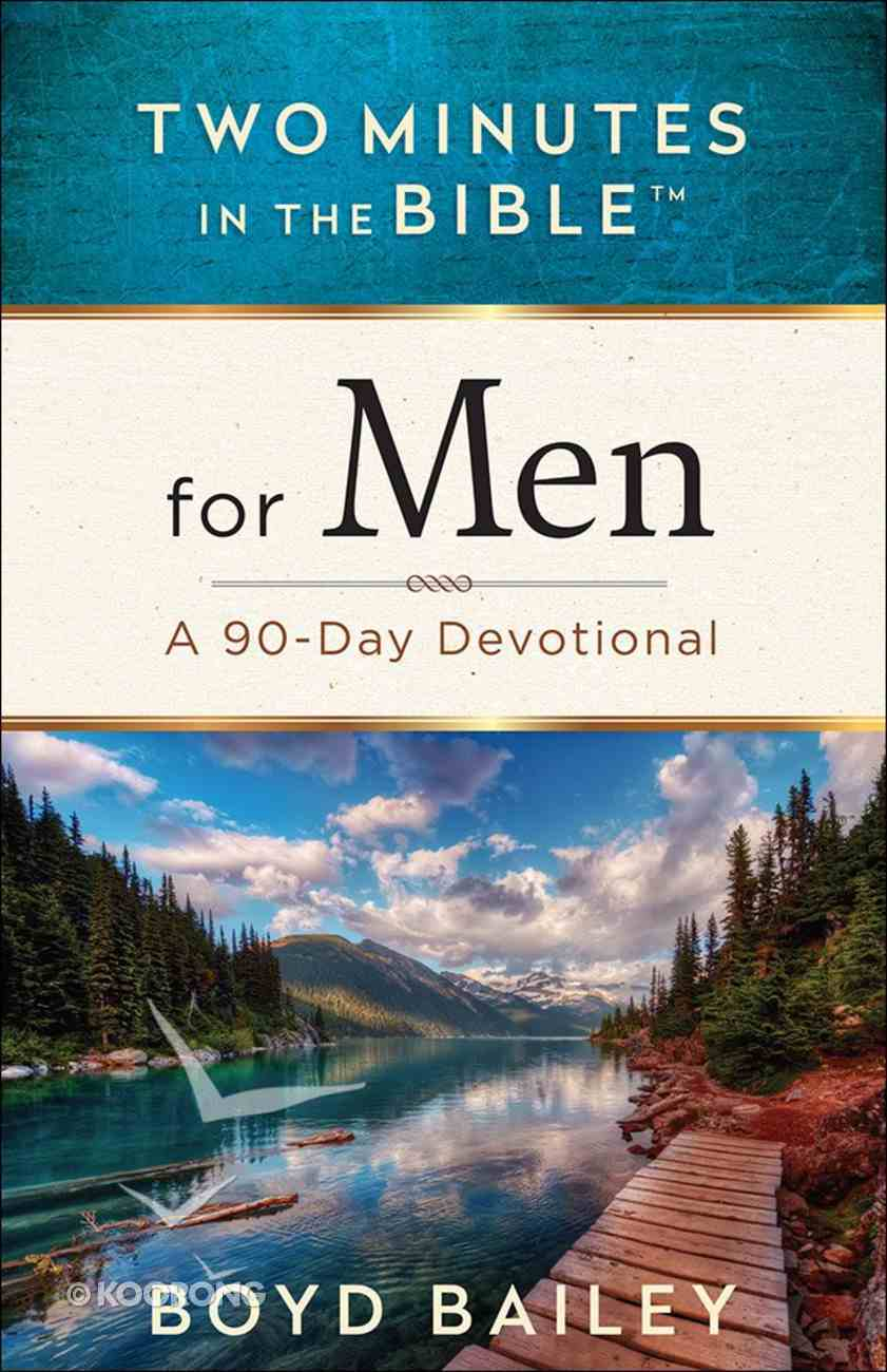 For Men: A 90-Day Devotional (Two Minutes In The Bible Series) Paperback