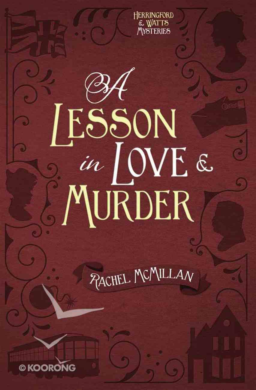 A Lesson in Love and Murder (#02 in Herringford And Watts Mysteries Series) Paperback