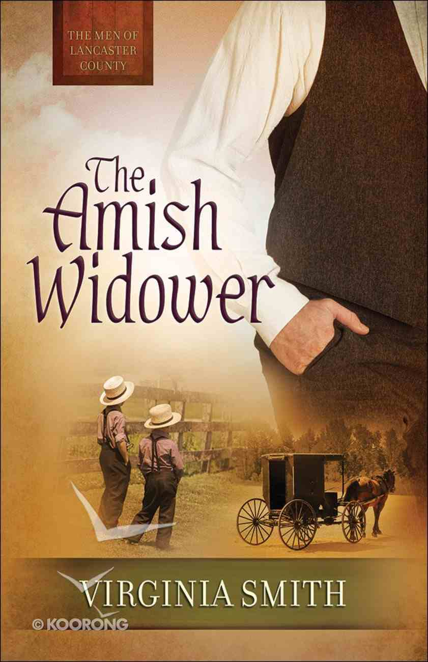 The Amish Widower (#04 in The Men Of Lancaster County Series) Paperback