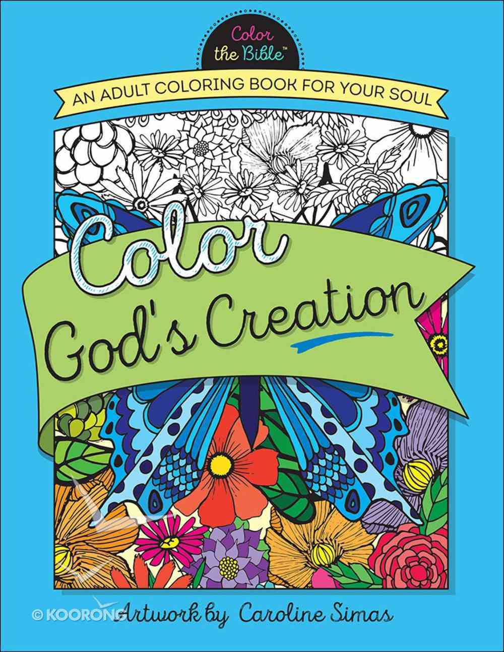 Color God's Creation (Adult Coloring Books Series) Paperback