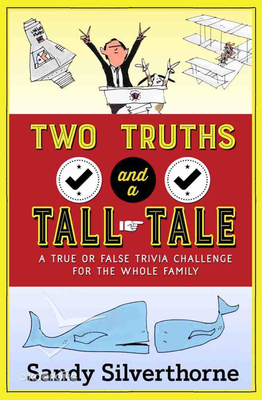 Two Truths and a Tall Tale Paperback