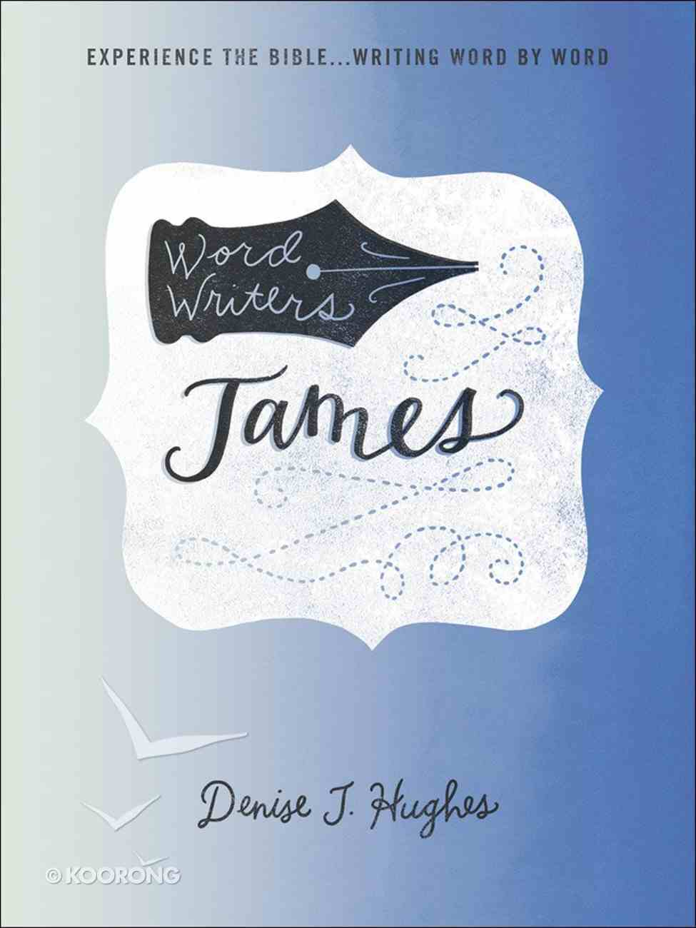 Word Writers: James Paperback
