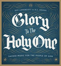 Album Image for Glory to the Holy One: Sacred Music For the People of God - DISC 1