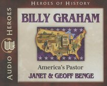 Album Image for Billy Graham - America's Pastor (Unabridged, 5 CDS) (Heroes Of History Series) - DISC 1