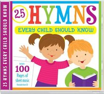 Album Image for Hymns Every Child Should Know - DISC 1